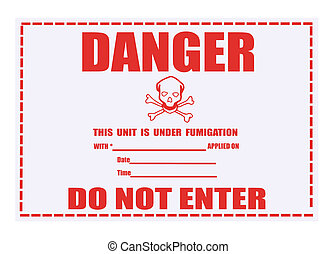 Danger Fumigation Waning Label - United States Department of...