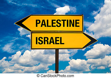 Palestine or Israel, Middle East conflict concept. Direction...