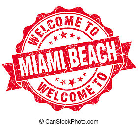 welcome to Miami Beach red vintage isolated seal