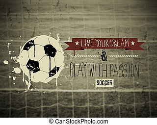 Soccer typography quote background