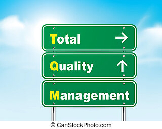 3d total quality management road sign isolated on blue...