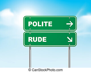 3d road sign with polite and rude isolated on blue...