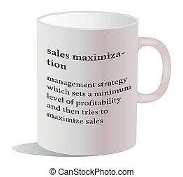 dictionary word of sales maximization on white mug - EPS 10...