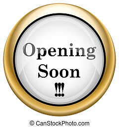 Opening soon icon - Shiny glossy icon. Internet button on...