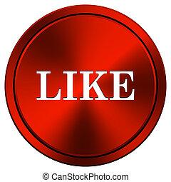 Like icon - Red metallic round icon on white background