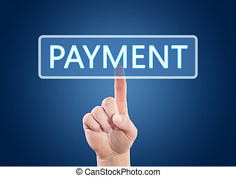 Payment - Hand pressing Payment button on interface with...
