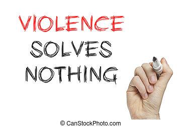 nada, violência, mão, resolve, escrita
