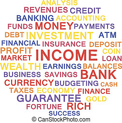 Income. - Word cloud concept for Income. Vector...