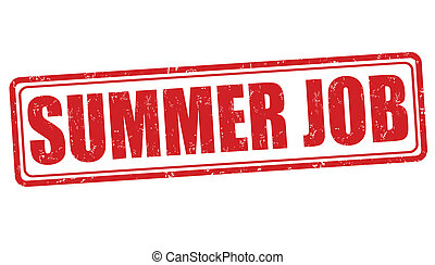 Summer job stamp - Summer job grunge rubber stamp on white,...