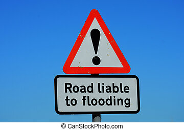 Road Flooding sign - Road liable to flooding sign