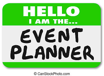 Hello I Am the Event Planner Nametag Sticker - Hello I am...