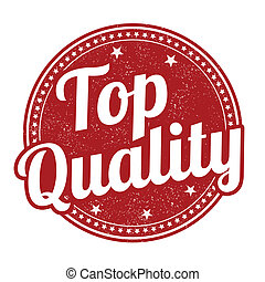 Top quality stamp - Top quality grunge rubber stamp on...