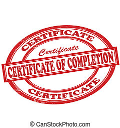 Certificate of completion - Stamp with text certificate of...