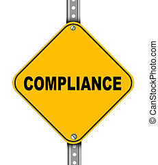 Yellow road sign of compliance - Illustration of yellow...