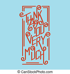 Thank You - Calligraphic inscription thank you very much...
