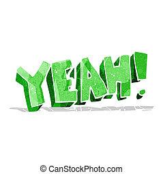 cartoon yeah shout