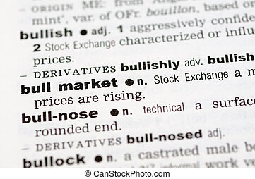 Dictionary definition of bull market - A close up of the...