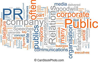 Public relations - Word cloud concept illustration of public...