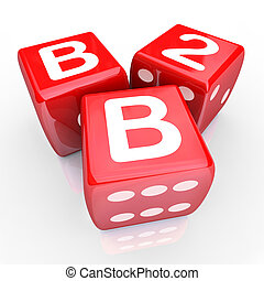 B2B Letters Three Red Dice Gamble Betting Business Sales Win...