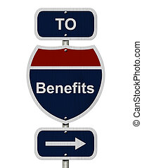 Benefits this way, Blue and Red Interstate Sign with word...