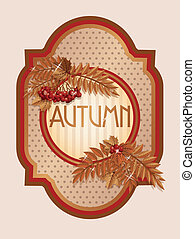Vintage autumn card with rowanberry - Vintage autumn card...