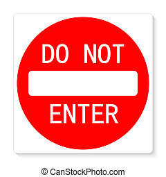 Do not enter sign - Do not enter illustration sign