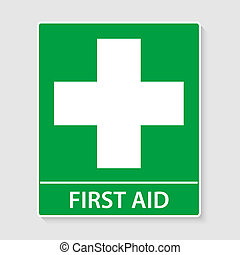 First Aid Sign - First Aid sign illustration