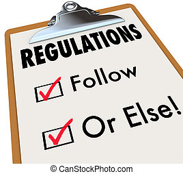 Regulations Follow or Else Checklist Boxes Evaluation...
