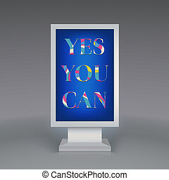 Advertising signboard, Yes You Can - Advertising signboard...