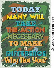 Retro Vintage Motivational Quote Poster. Today Many Will...