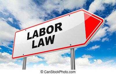 trabalho, lei, vermelho, estrada, sinal
