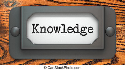 Knowledge Concept on Label Holder. - Knowledge Inscription...