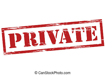 Private - Stamp with word private inside, vector...