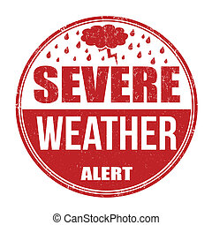 Severe weather alert stamp - Severe weather alert grunge...