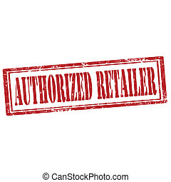 Authorized Retailer-stamp - Grunge rubber stamp with text...