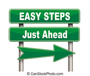Easy steps green road sign - Illustration of green arrow and...