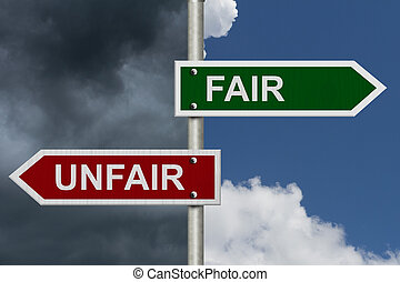 Fair versus Unfair - Red and green street signs with blue...