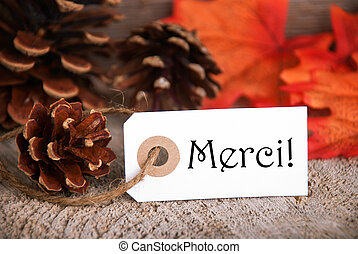 Autumn Label with Merci - Autumn Label with the French Word...