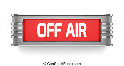 OFF AIR sign isolated - 3d render of OFF AIR sign isolated...