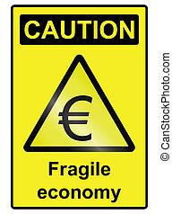 Fragile Economy Euro Hazard Sign