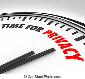 Time for Privacy Clock Protect Personal Sensitive Information Da