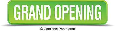 grand opening green 3d realistic square isolated button