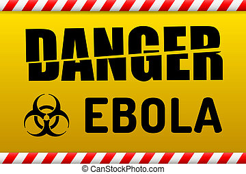 Ebola virus danger sign with reflect - Ebola Biohazard virus...