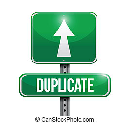 duplicate street sign illustration design over a white...