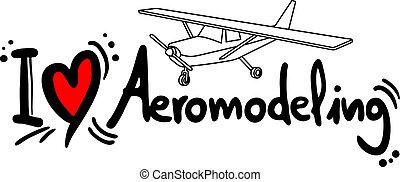 Aeromodeling love