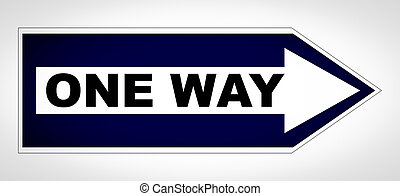 One way sign - One way traffic sign isolated