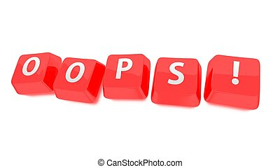 OOPS! written in white on red computer keys. 3d illustration. Isolated background.