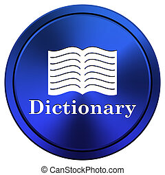 Dictionary icon - Blue metallic icon. Internet button on...