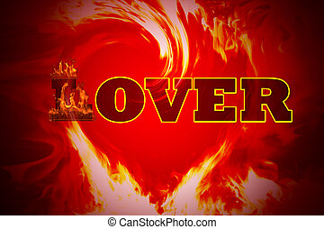fire burning letter L of the word Lover, changing from Lover to