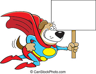 Cartoon Superhero Dog with a Sign - Cartoon illustration of...
